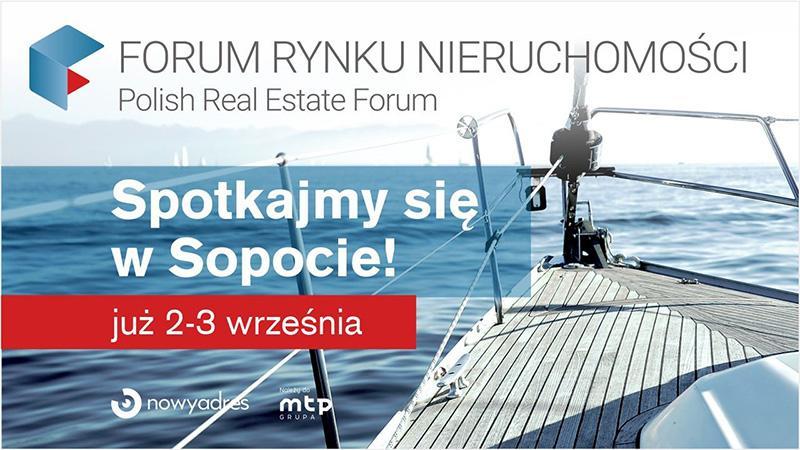 Forum Rynku Nieruchomości - spotkajmy się w Sopocie